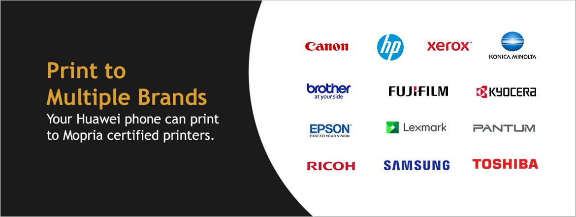 Your Huawei phone and print to Mopria certified printers.